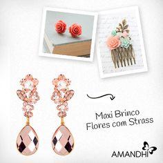 Invista no maxi brinco de flores e arrase! | Amandhí | www.amandhi.com |