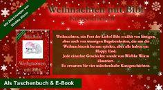 Weihnachten mit Bibi Weihnachtliche Kurzgeschichten.