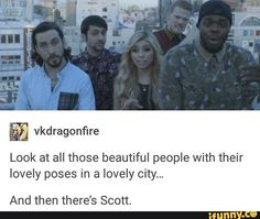 Lol just kidding Scotty queen. You're gorgeous. Just a bad frame