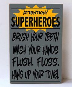 Look at this #zulilyfind! Bray & Black 'Superheroes' Bathroom Wall Sign #zulilyfinds