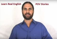 Learn Real English Rule 5: POV Stories For Grammar | English Video Lessons