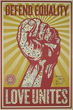Defend Equality by Shepard Fairey, graphic design, 2008 Shepard Fairey Art, Shepard Fairy, Nam June Paik, Protest Art, Political Art, Street Art Graffiti, Cool Posters, Street Artists, Illustrations