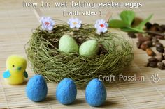 How to: Wet Felting Easter Eggs [with video]