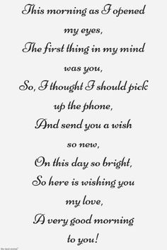 Looking for romantic good morning poems for him to compliments him by a beautiful poem and surprise your boyfriend or husband with this cute love lines. Good Morning Poems, Morning Love Quotes, Morning Inspirational Quotes, Good Morning Love, Good Morning Messages, Gd Morning, Morning Humor, Night Quotes, Morning Coffee