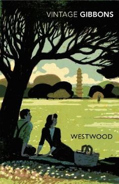 Westwood - Stella Gibbons - lovely reveiw of this on Book Snob Blog