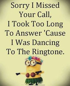 HAHAHA!!! I do this every time my phone rings. Or I have to answer it really quickly before I can dance to the ringtone. :P