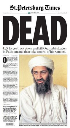 The St. Petersburg Times reports on May 2, 2011 that Bin Laden has been killed by the U.S.