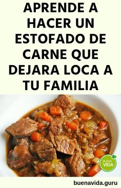 Receta de estofado de carne - Buena vida Mexican Food Recipes, Beef Recipes, Chilean Recipes, Deli Food, Spanish Food, Easy Food To Make, Barbacoa, Ceviche, Skinny Recipes