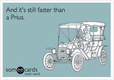 And it's still faster than a Prius.