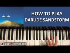 HOW TO PLAY - Darude - Sandstorm (Piano Tutorial Lesson)