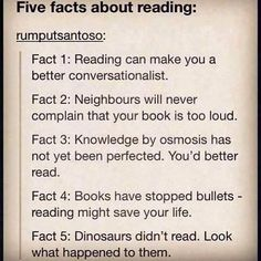 Reading saves lives. Just an FYI:)  Sounds about right.