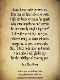 Romantic poetry for long-distance lovers by John Mark Green ~ Romantic Love Poems, Romance And Love, Best Quotes, Love Quotes, Feel So Close, Mark Green, Long Distance Love, Sweetest Day, Love Tips