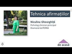 Niculina Gheorghiță - Tehnica afirmațiilor săptămâna 1 - YouTube Doterra, Doterra Essential Oils