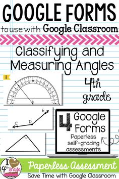 Measuring Angles | Angles 4th Grade | Google Forms | This bundle includes 4 self-grading paperless assessments aligned to CCSS 4.GA and 4.MD standards for classifying and measuring angles on a protractor. ($)