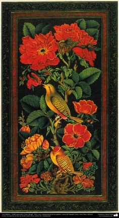 """Arte Islámico-Tazhib persa estilo """"Gol-o Morgh"""" -Flor y ave-;(ornamentación de las páginas y textos valiosos como Corán)"""