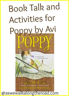 As We Walk Along the Road: Book Talk and Activities for Poppy by Avi (Read Aloud… Novels To Read, Books To Read, Poppy Book, Read Aloud Revival, Good Books, My Books, Book Study, Book 1, Kids Reading
