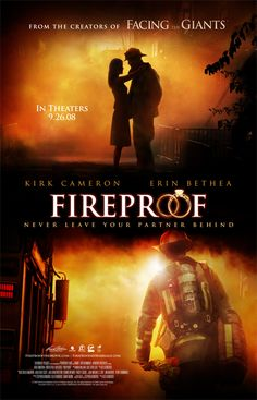 """Marriage isn't fireproof.""   ""Fireproof doesn't mean the fire will never come. It means when the fire comes that you will be able to withstand it."""