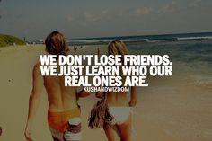 We don't lose friends -