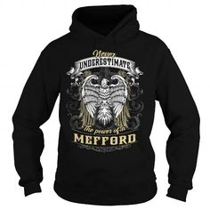 MEFFORD, MEFFORD T Shirt, MEFFORD Tee #name #tshirts #MEFFORD #gift #ideas #Popular #Everything #Videos #Shop #Animals #pets #Architecture #Art #Cars #motorcycles #Celebrities #DIY #crafts #Design #Education #Entertainment #Food #drink #Gardening #Geek #Hair #beauty #Health #fitness #History #Holidays #events #Home decor #Humor #Illustrations #posters #Kids #parenting #Men #Outdoors #Photography #Products #Quotes #Science #nature #Sports #Tattoos #Technology #Travel #Weddings #Women