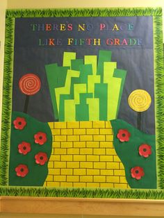 """There's No Place Like Fifth Grade"" Wizard of Oz Welcome Bulletin Board! Put the kids names on the bricks :)"