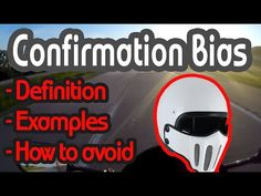 Confirmation Bias - Definition, Examples and How to Avoid - Psychology Motovlog Confirmation Bias, Cognitive Bias, Business Intelligence, Definitions, Psychology, Feelings, Learning, Youtube, Books