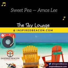 Sweet Pea — Amos Lee  #music #relax #inspiration