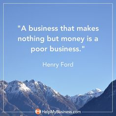 What does your business make besides money?
