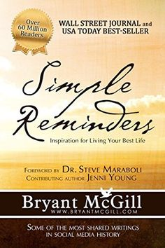 Simple Reminders: Inspiration for Living Your Best Life, http://www.amazon.com/dp/B00LG3R0G2/ref=cm_sw_r_pi_awdm_x_BG8.xbXNPBW95