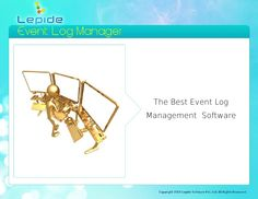 event-log-manager-13628575 by Lepide Software (P) Limited via Slideshare
