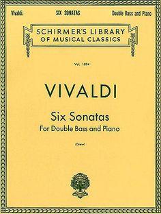 Antonio Vivaldi: Six Sonatas For Double Bass