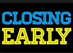 ***BOTH stores will be CLOSING EARLY today, Sat, Jan 7th at 4:30pm*** due to weather. We will be OPEN 12-6pm tomorrow! #KeepingOurStaffSafe