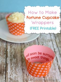 Create Fortune Cupcake Wrappers with notes of thanks or encouragement for your team with this free printable wrapper template.