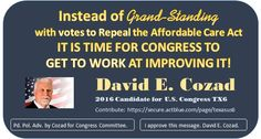 Stop the Grand-standing. Improve not repeal the Affordable Care Act.