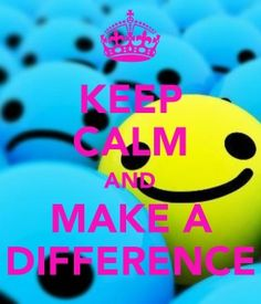 Keep calm and make difference! A world whit the same peoples is boring!Dare to be yourself, dare to be different, because different is good. If you dare to be different, you're awesome :)