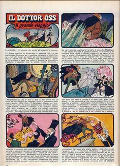 (via Corrierino e Giornalino: Il grande viaggio) Dessins de Grazia Nidasio,  femme auteur de BD qui a été très présente dans la presse enfan...