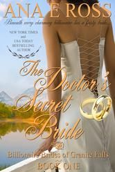 (By New York Times and USA Today Bestselling Author Ana E Ross! The Doctor's Secret Bride has 4.2 Stars with 184 Reviews on Amazon)