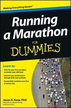 Running a Marathon For Dummies (For Dummies (Sports & Hobbies)) by Jason Karp. $12.09. Series - For Dummies (Sports & Hobbies). Publication: November 13, 2012. Author: Jason Karp. Publisher: For Dummies; 1 edition (November 13, 2012)