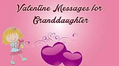 Beautiful collection of Valentine messages for granddaughter to use in Valentine card. Find the perfect Valentine's Day Wishes and quotes to express your love. Valentine Verses, Happy Valentine Day Quotes, Valentines Day Messages, Valentines Day Wishes, Happy Valentines Day, Romantic Text Messages, Romantic Texts, Messages For Her, Wishes Messages