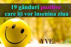 19 gânduri pozitive care îți vor însenina ziua 2