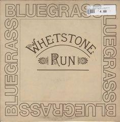 Whetstone Run - Bluegrass