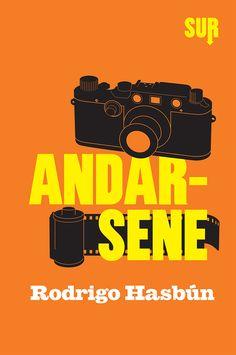 Personaggi alla deriva, condannati al continuo movimento, all'allontanamento anche dai propri cari. Rodrigo Hasbún con Andarsene. Sur edizioni.