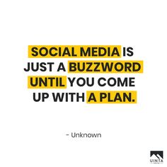"""Social media is just a buzzword until you come up with a plan."" – Unknown . . . . #uintadigital #digitalmarketing #digitalagency #engage #inspiration #strategy #competitor #quotes  #instaquotesgram #quotesdaily #socialmedia #agency #creative #teamwork #team #branding #advertising #strategy #planning #socialmediamarketing  #website #market #evolve #social #emailmarketing #contentcreator #contentmarketing #inboundmarketing #influencer #influencermarketing #socialmedia #seo #marketing"
