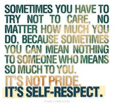 Self-respect is hard to find sometimes