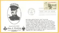 Scott Masonic First Day Cover Blackjack Revisited Here is another Gen. John 'Blackjack' Pershing Masonic First Day Cover with a cachet describing in First Day Covers, One Day, World War I, Postage Stamps, Japan, World War One, Stamps, Japanese