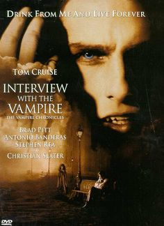 """Interview with the Vampire"", 1994 starring Tom Cruise, Kirsty Dunst and Brad Pitt; based on the novel of the same name by Ann Rice"