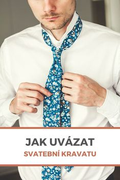 Vázání kravaty není žádná věda a při troše cviku to hravě zvládnete. Popíšeme 3 nejvíce používané typy uzlů a krok za krokem vám ukážeme jak je uvázat. Floral Tie, Fashion, Moda, Fashion Styles, Fashion Illustrations, Fashion Models