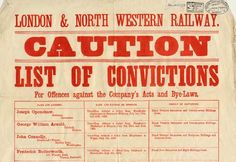 This is part of a poster put out by the London and North Western Railway. It gives the names, addresses and offences of 19 people convicted of travelling on the railway without a ticket, 1890.