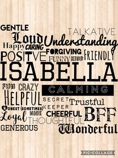 To my BFF Isabella