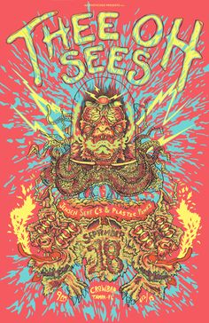 Thee Oh Sees #gig #poster #art