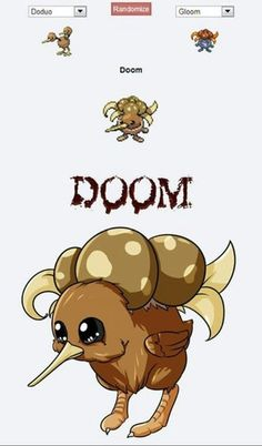 Pokemon fusion...... this one haunts my dreams! -- Just so adorable!... Until you imagine what it can do to you... O.o DOOM! >:D